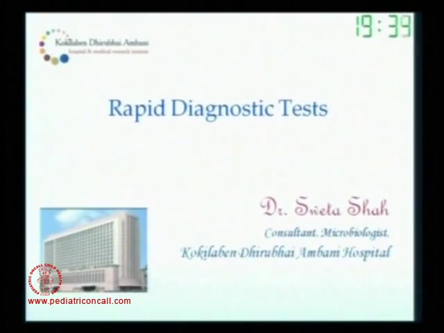 PIDC2011 - Rapid diagnostic tests -by Dr Sweta Shah