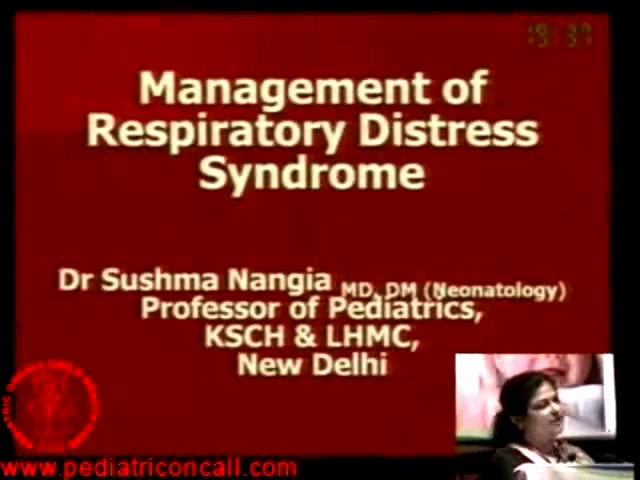 PPU -Management of Respiratory Distress Syndrome -by Dr. Sushma Nangia