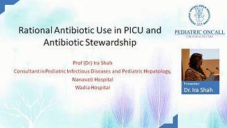 Rational Antibiotic Use in PICU and Antibiotic Stewardship